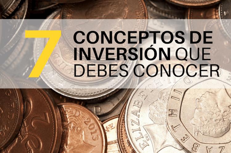 Se muestra una imagen de monedas con el texto de 7 conceptos básicos de inversión que debes conocer. Recuerda que la inversión es imprescindible
