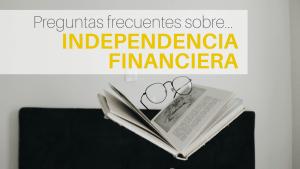 Preguntas frecuentes sobre la libertad financiera