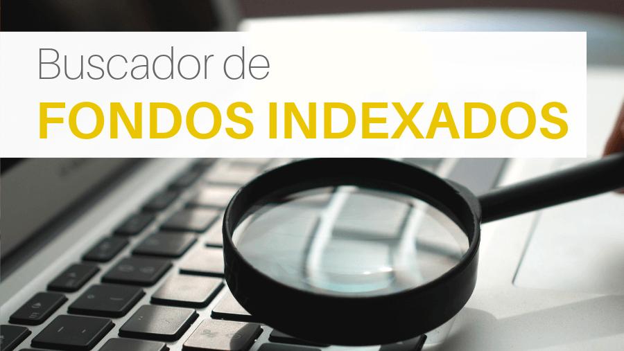Buscador de fondos indexados en España con los principales brokers