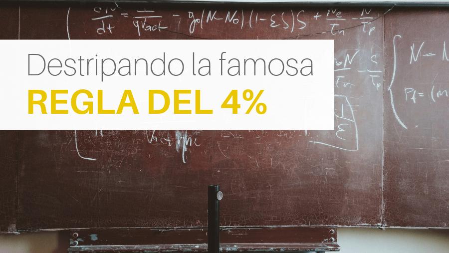En este artículo analizamos en detalle todo lo que rodea a la regla de 4%, sus estudios, seguridad y riesgos