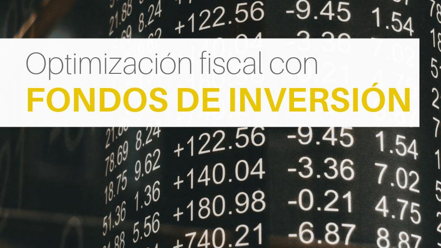 Optimización de la fiscalidad y los impuestos de los fondos de inversión